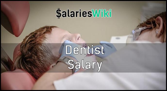 Dentist Salary